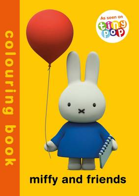 Miffy and Friends Colouring Book by Simon & Schuster UK