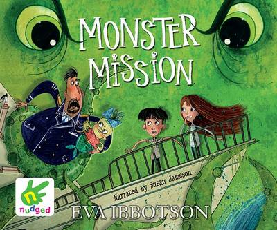 Monster Misson by Eva Ibbotson