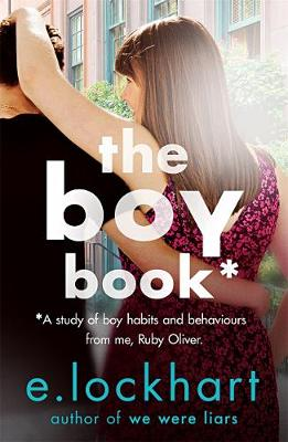 Ruby Oliver 2: The Boy Book by E. Lockhart