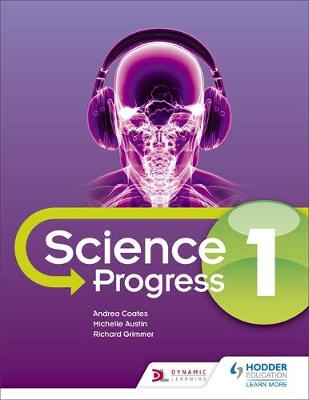 KS3 Science Progress Student by Michelle Austin, Andrea Coates, Richard Grimmer, M. Austin