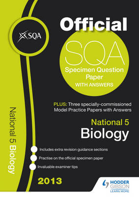 SQA Specimen Paper National 5 Biology and Model Papers by SQA
