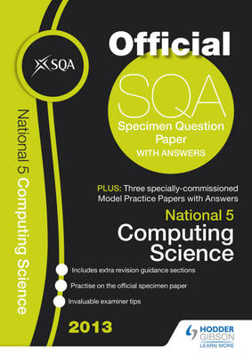 SQA Specimen Paper National 5 Computer Science and Model Papers by SQA