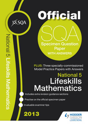 SQA Specimen Paper National 5 Lifeskills Mathematics and Model Papers by SQA