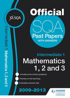 SQA Past Papers Intermediate 1 Mathematics 1, 2, 3 by SQA