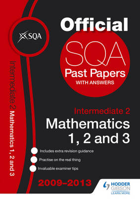 SQA Past Papers Intermediate 2 Mathematics Units 1, 2, 3 by SQA