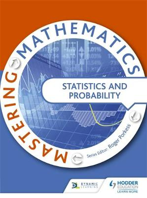 Mastering Mathematics - Statistics & Probability by