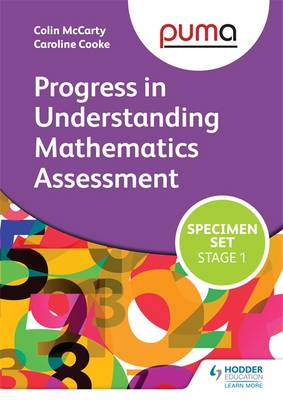 PUMA Stage One (R-2) Specimen Set (Progress in Understanding Mathematics Assessment) by Colin McCarty, Caroline Cooke