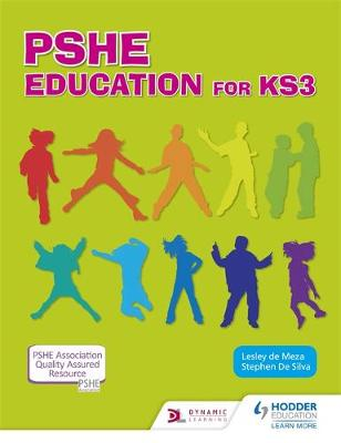 PSHE Education for Key Stage 3 by Lesley De Meza, Stephen De Silva