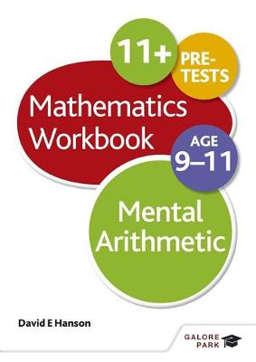 Mental Arithmetic Workbook Age 9-11 by David E. Hanson