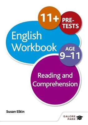 Reading & Comprehension Workbook Age 9-11 by Susan Elkin