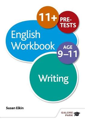 Writing Workbook Age 9-11 by Susan Elkin