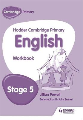 Hodder Cambridge Primary English: Work Book Stage 5 by Jillian Powell