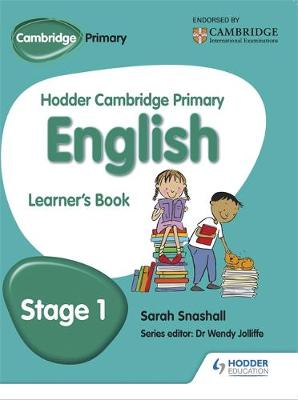 Hodder Cambridge Primary English: Learner's Book Stage 1 by Sarah Snashall
