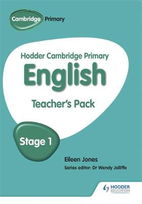 Hodder Cambridge Primary English: Teacher's Pack Stage 1 by Moira Brown, Eileen Jones