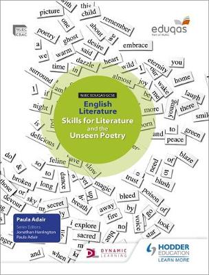 WJEC Eduqas GCSE English Literature Skills for Literature and the Unseen Poetry Student's Book by Paula Adair, Sarah Basham, Rachel Bryant, Carol Gunter
