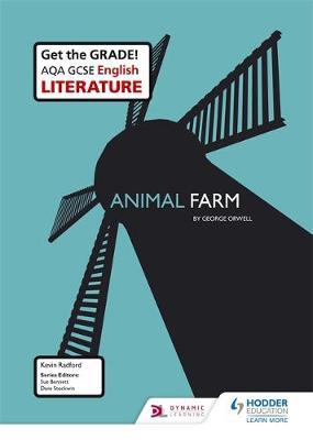 AQA GCSE English Literature Set Text Teacher Guide: Animal Farm by Kevin Radford, Mike Duffy