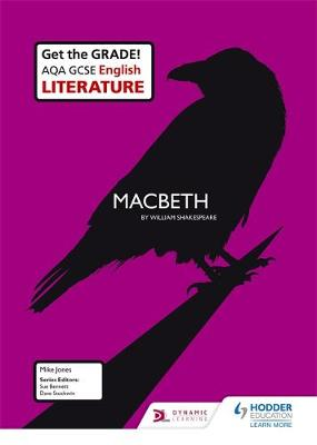 AQA GCSE English Literature Set Text Teacher Guide: Macbeth by Mike Jones, Frank Startup