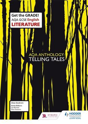 AQA GCSE English Literature Set Text Teacher Guide: AQA Anthology: Telling Tales by Sue Bennett, Dave Stockwin