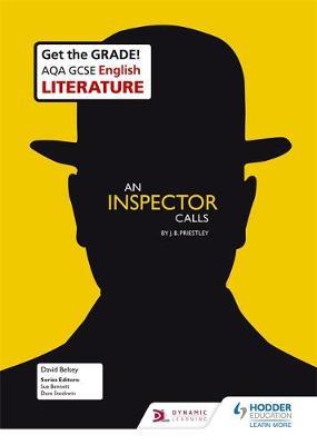 AQA GCSE English Literature Set Text Teacher Guide: An Inspector Calls by David Belsey, Iris Penny