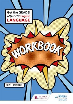 AQA GCSE English Language Workbook by Keith Brindle, Hodder Education