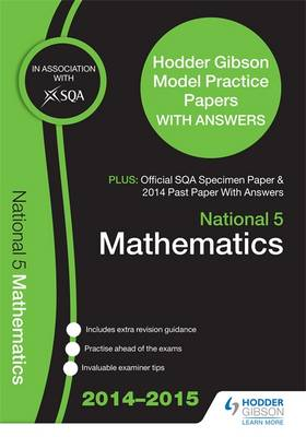 SQA Specimen Paper, 2014 Past Paper National 5 Mathematics & Hodder Gibson Model Papers by SQA