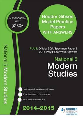SQA Specimen Paper, 2014 Past Paper National 5 Modern Studies & Hodder Gibson Model Papers by SQA