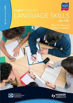 Higher English Language Skills for CfE by Mary M. Firth, Andrew G. Ralston