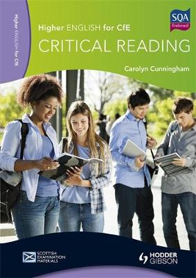 Higher English for CfE Critical Reading by Carolyn Cunningham