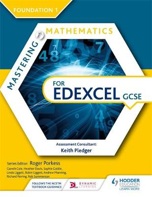 Mastering Mathematics for Edexcel GCSE: Foundation 1 by Heather Davis, Sophie Goldie, Linda Liggett, Robin Liggett