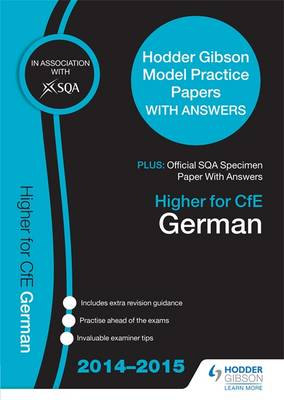 SQA Specimen Papers Higher for CFE German & Hodder Gibson Papers by SQA