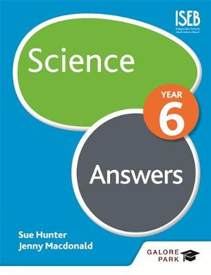 Science Year 6 Answers by Jenny Macdonald, Sue Hunter