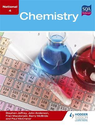 National 4 Chemistry by Stephen Jeffrey, Barry McBride, Fran Macdonald, Paul McCranor