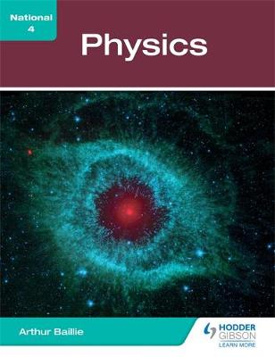 National 4 Physics by Arthur E. Baillie