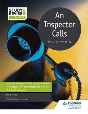 Study and Revise for GCSE: An Inspector Calls by James David