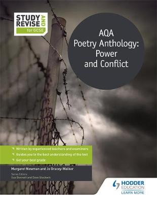 Study and Revise for GCSE: AQA Poetry Anthology: Power and Conflict AQA Poetry Anthology by Margaret Newman, Jo Gracey-Walker