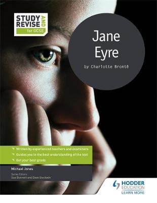 Study and Revise for GCSE: Jane Eyre by Mike Jones