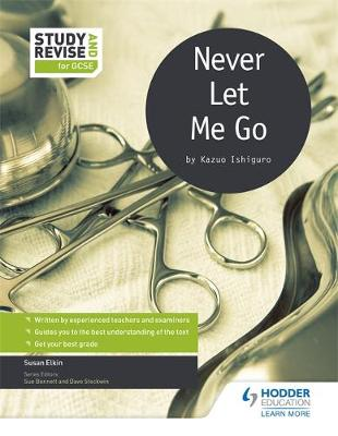 Study and Revise for GCSE: Never Let Me Go by Susan Elkin, Margaret Mulheran