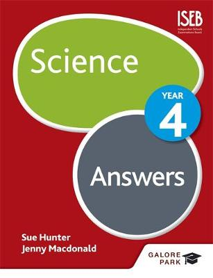 Science Year 4 Answers by Sue Hunter, Jenny Macdonald