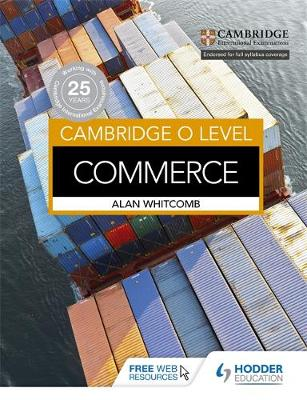 Cambridge O Level Commerce by Alan Whitcomb