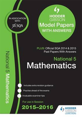 National 5 Mathematics 2015/16 SQA Past and Hodder Gibson Papers by SQA