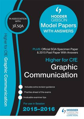 Higher Graphic Communication 2015/16 SQA Specimen, Past and Hodder Gibson Model Papers by SQA