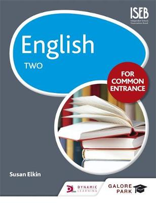 English for Common Entrance Two by Susan Elkin