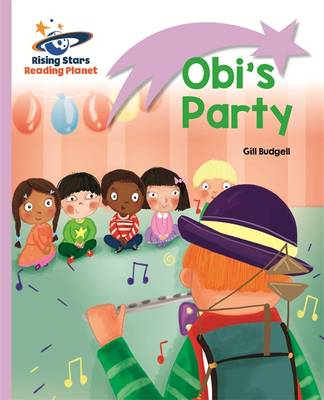 Reading Planet - Obi's Party - Lilac: Lift-off by Gill Budgell