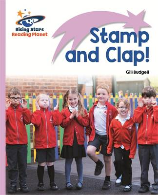 Reading Planet - Stamp and Clap! - Lilac: Lift-off by Gill Budgell
