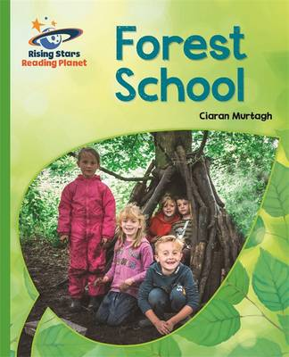 Reading Planet - Forest School - Green: Galaxy by Ciaran Murtagh, Helen Chapman