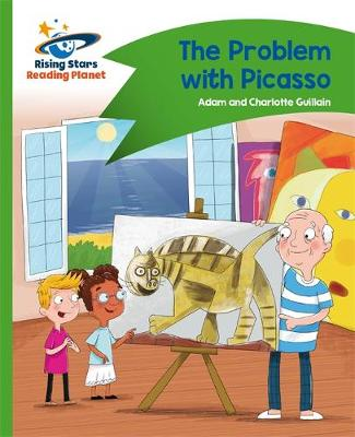 Reading Planet - The Problem with Picasso - Green: Comet Street Kids by