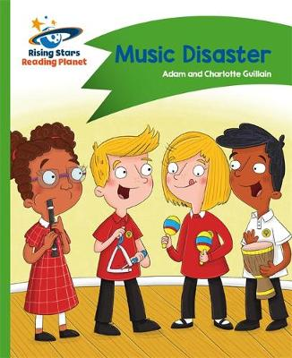 Reading Planet - Music Disaster - Green: Comet Street Kids by