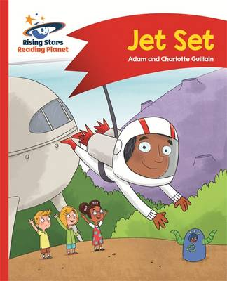 Reading Planet - Jet Set - Red A: Comet Street Kids by Adam Guillain, Charlotte Guillain