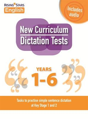 New Curriculum Dictation Tests by Madeleine Barnes, Siobhan Skeffington