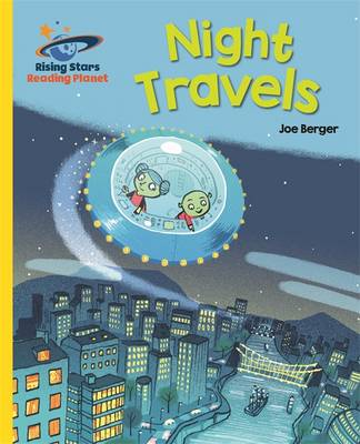 Reading Planet - Night Travels - Yellow: Galaxy by Joe Berger